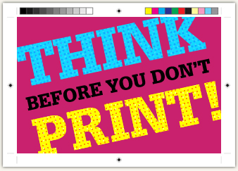 Think before you don't print!